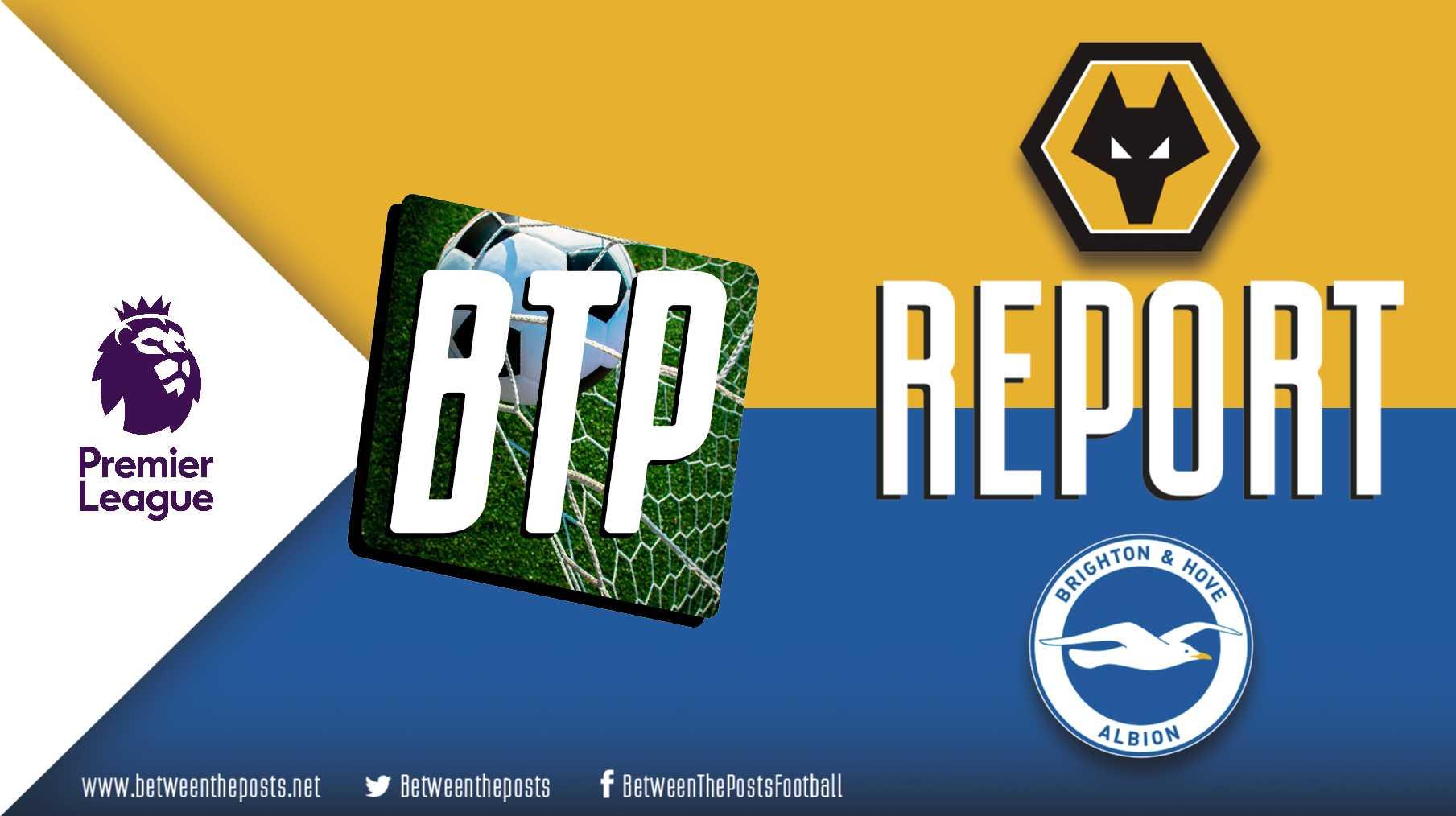 Tactical analysis Wolverhampton Wanderers Brighton 0-0 Premier League