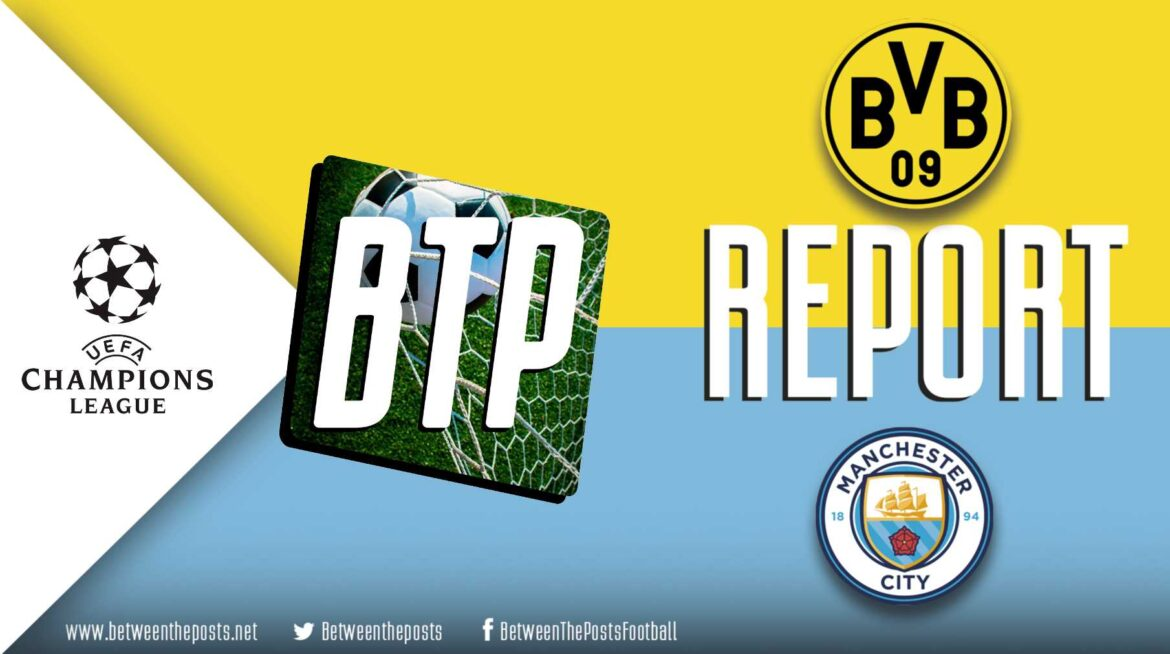 Borussia Dortmund – Manchester City: Stockport Starlet Delivers On The Big Stage (2-1)