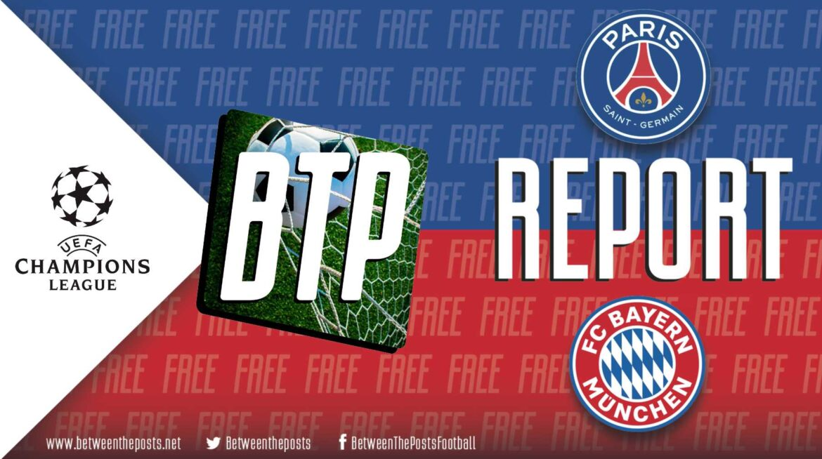 Paris-Saint Germain – Bayern Munich: PSG Pull Through In Clash Of The Titans (0-1)