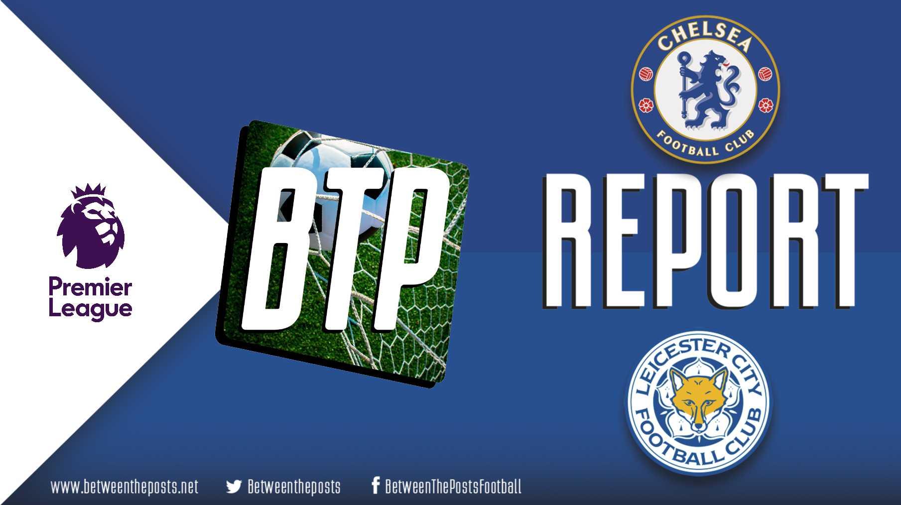 Chelsea Leicester City 2-1 Premier League