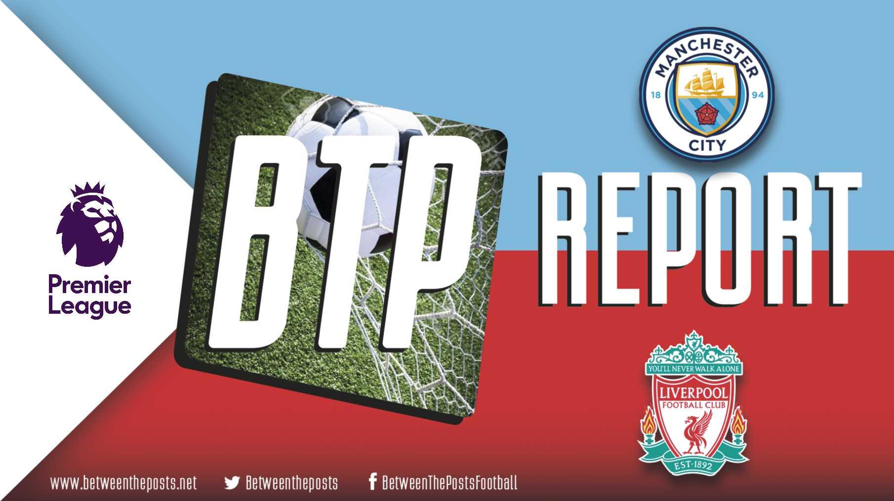 Tactical Analysis Manchester City Liverpool 2-1 Premier League