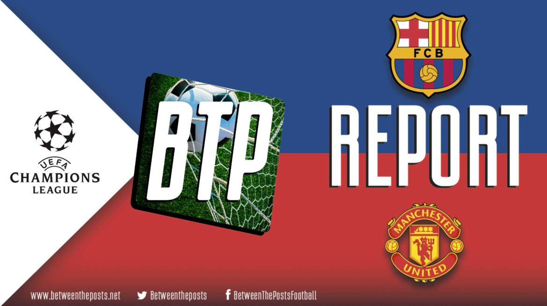 FC Barcelona – Manchester United: Dominant Barcelona stroll into Champions League semi finals (3-0)