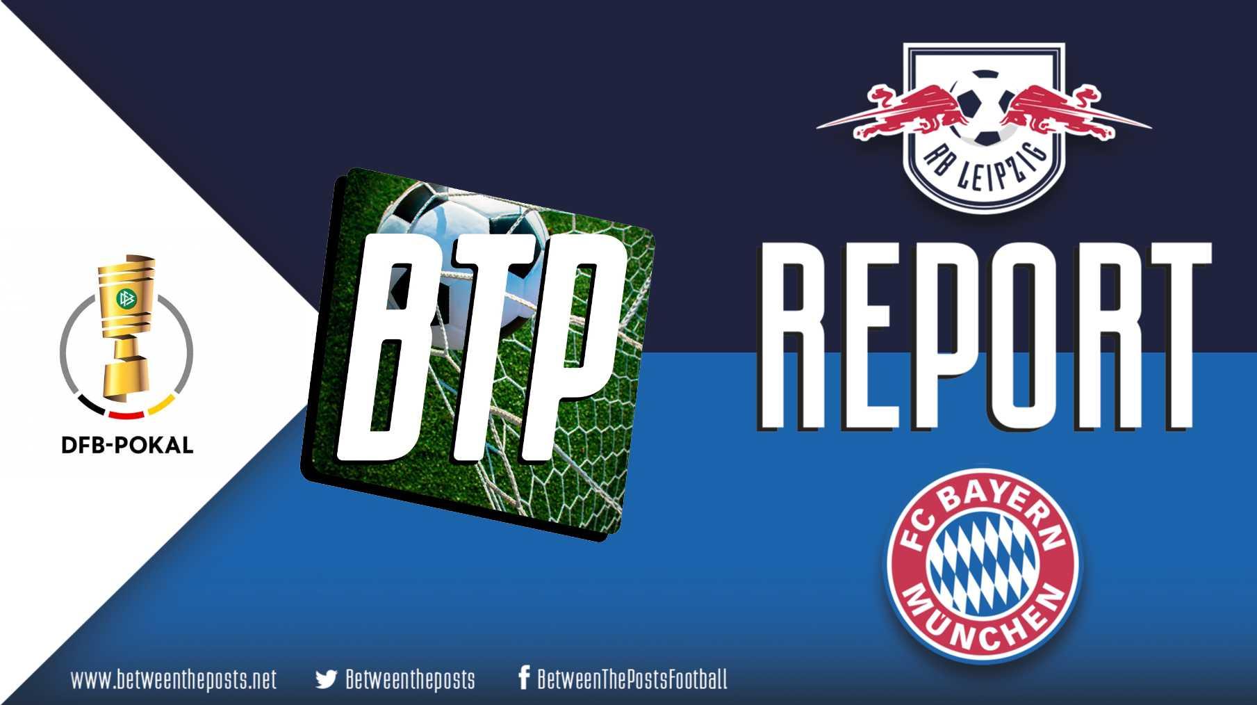 Tactical analysis Rasenballsport Leipzig Bayern Munich 0-3 DFB Pokal