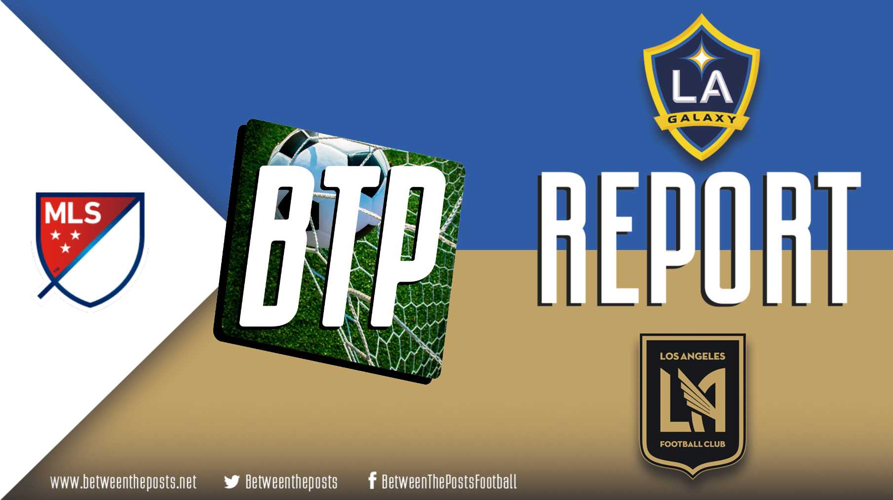 Tactical analysis LA Galaxy Los Angeles FC 3-2 MLS