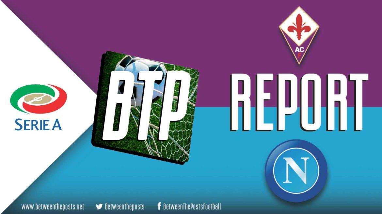 Fiorentina – Napoli: Napoli Edge Past Fiorentina In Back And Forth Thriller (3-4)