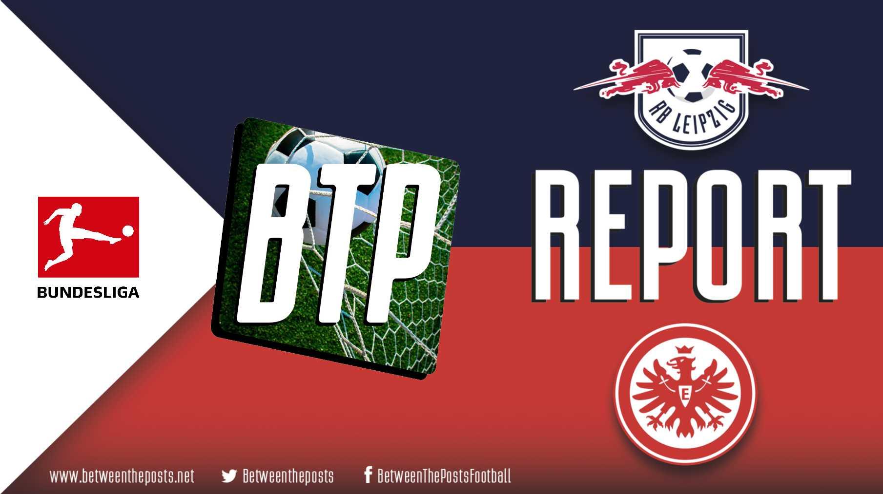 Tactical analysis RB Leipzig Eintracht Frankfurt 2-1 Bundesliga