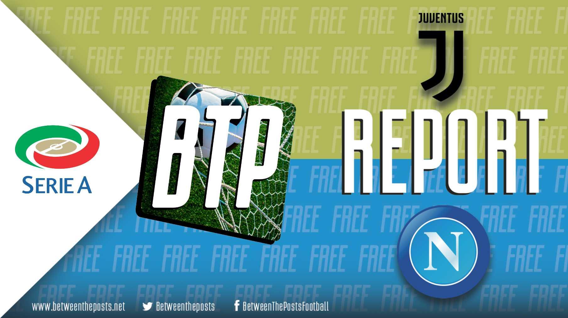 Juventus – Napoli: Juventus Survive Epic Second Half