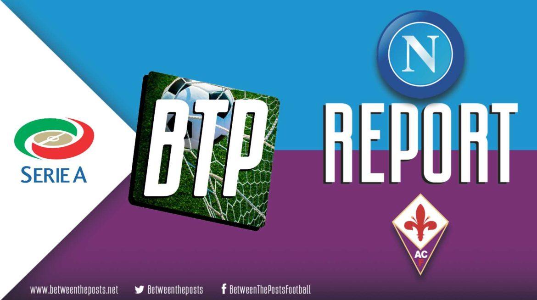 Napoli – Fiorentina: Giuseppe Iachini's Smart Game Plan Outclasses Gennaro Gattuso (0-2)