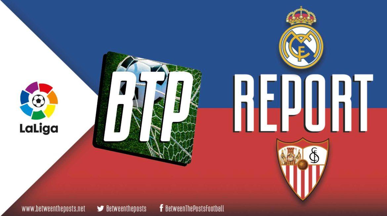 Real Madrid – Sevilla: Sevilla's Defensive Structure Eventually Falls (2-1)