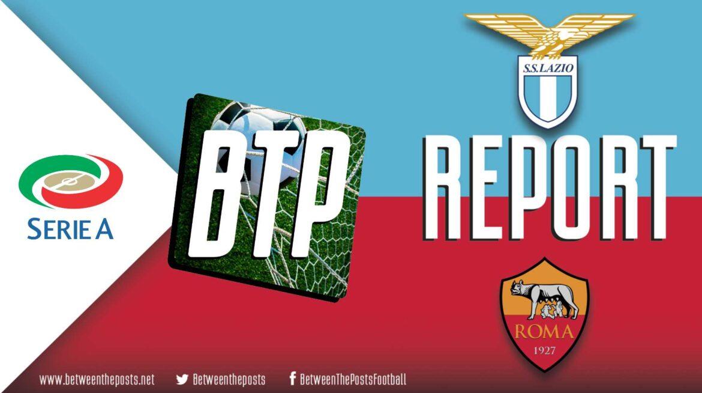 Lazio Roma – AS Roma: Defensive Errors Consign Roma To Derby Defeat (3-0)