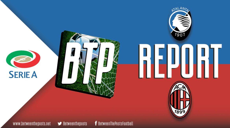 AC Milan – Atalanta Bergamo: Iličić-inspired Atalanta Crush Milan (0-3)