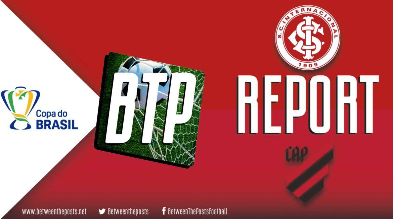 Internacional – Athletico Paranaense: Adaptable Defense Is The Key For Paranaense's First Copa Do Brasil Win (1-2; 1-3 On Aggregate)