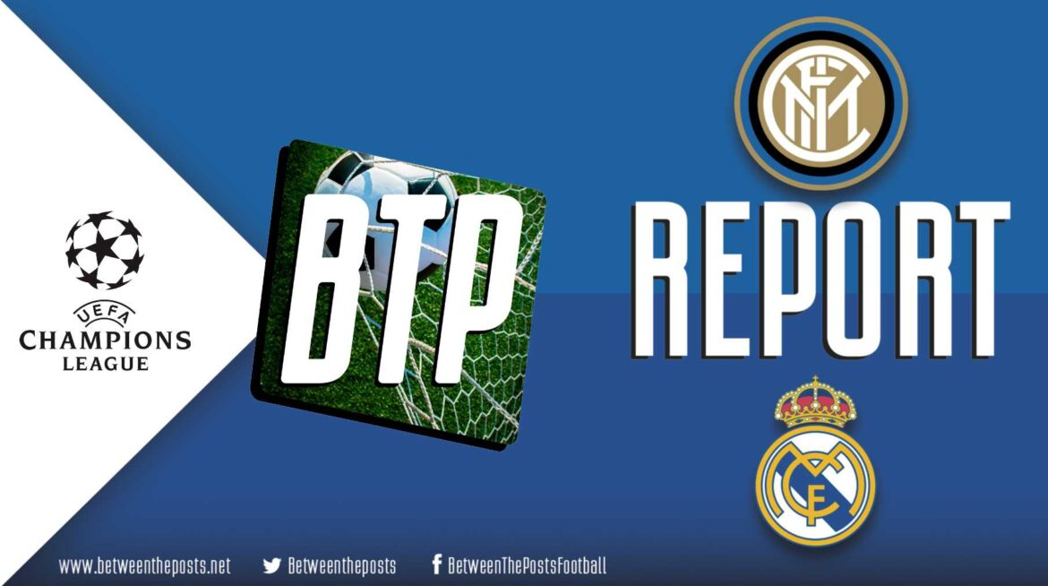 Internazionale – Real Madrid: Inzaghi's Inter dominate, Real Win (0-1)