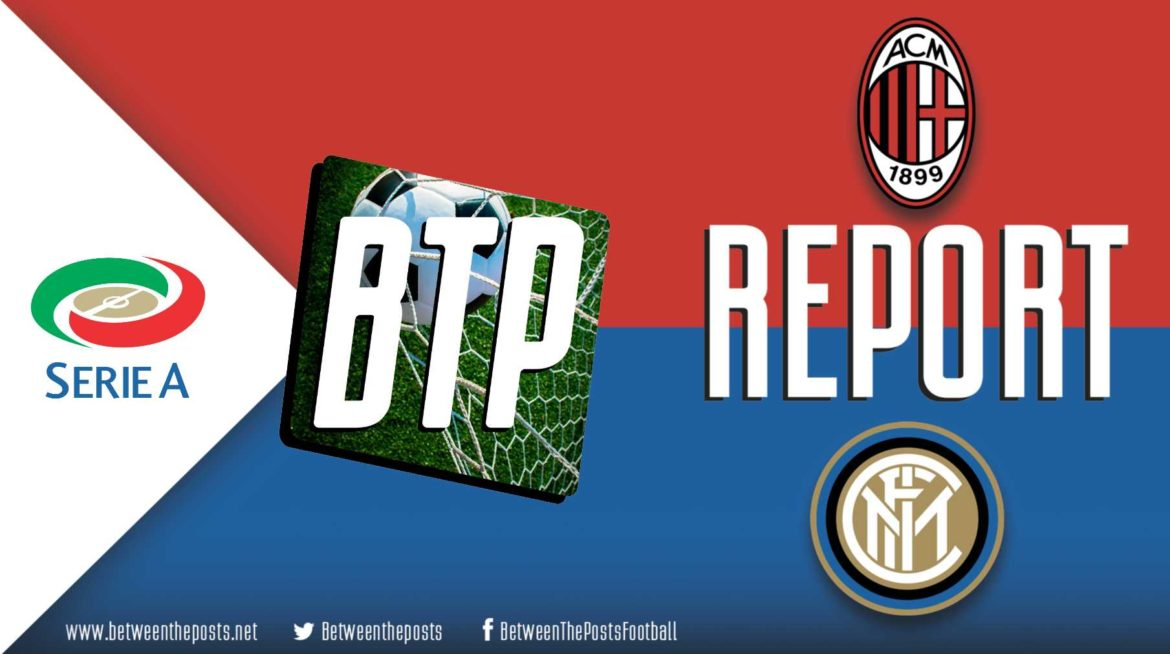 AC Milan – Internazionale: Textbook Conte display disarms a helpless and toothless Milan side (0-2)
