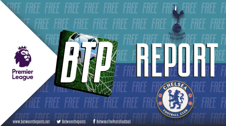 Tottenham Hotspur – Chelsea: Tinkering Tuchel Unlocks Nuno's Game Plan (0-3)