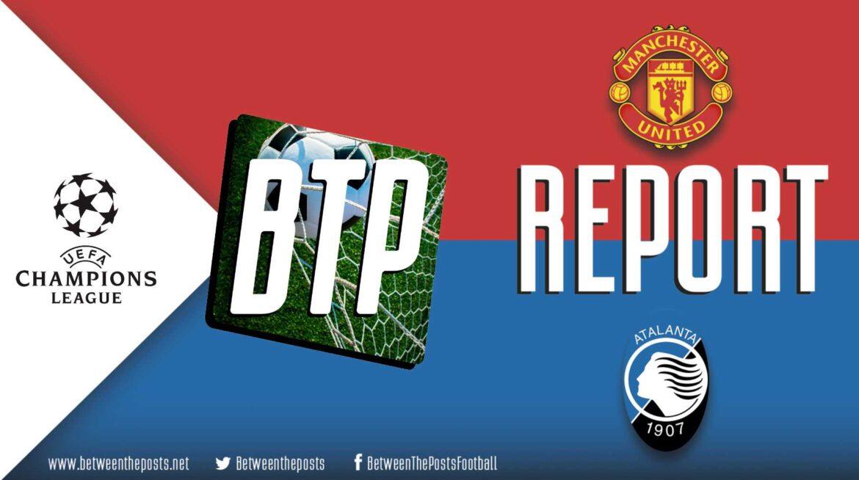 Manchester United – Atalanta BC: Ronaldo Revives Mancunian Fortunes In Epic Comeback (3-2)
