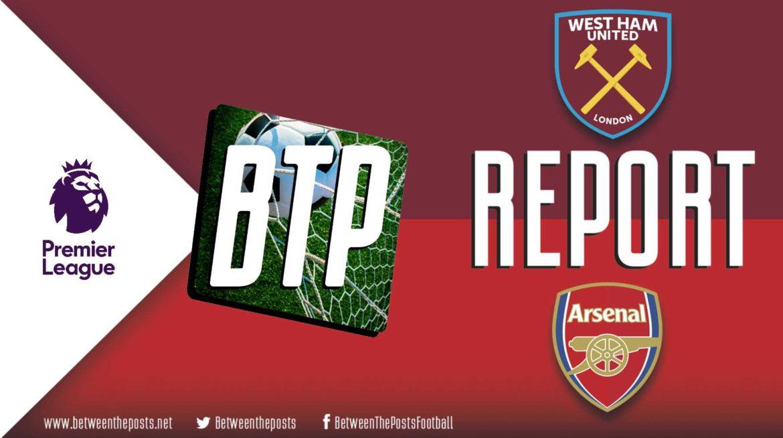 West Ham United – Arsenal: Rapid-fire Arsenal Comeback Sinks West Ham (1-3)