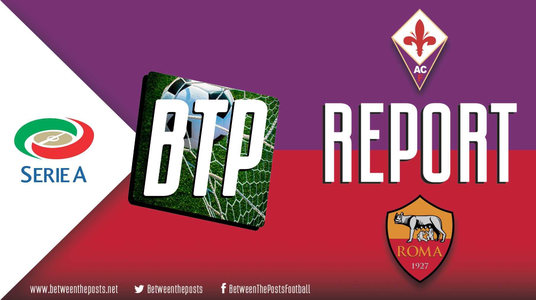 Tactical analysis Fiorentina AS Roma Serie A 1-4