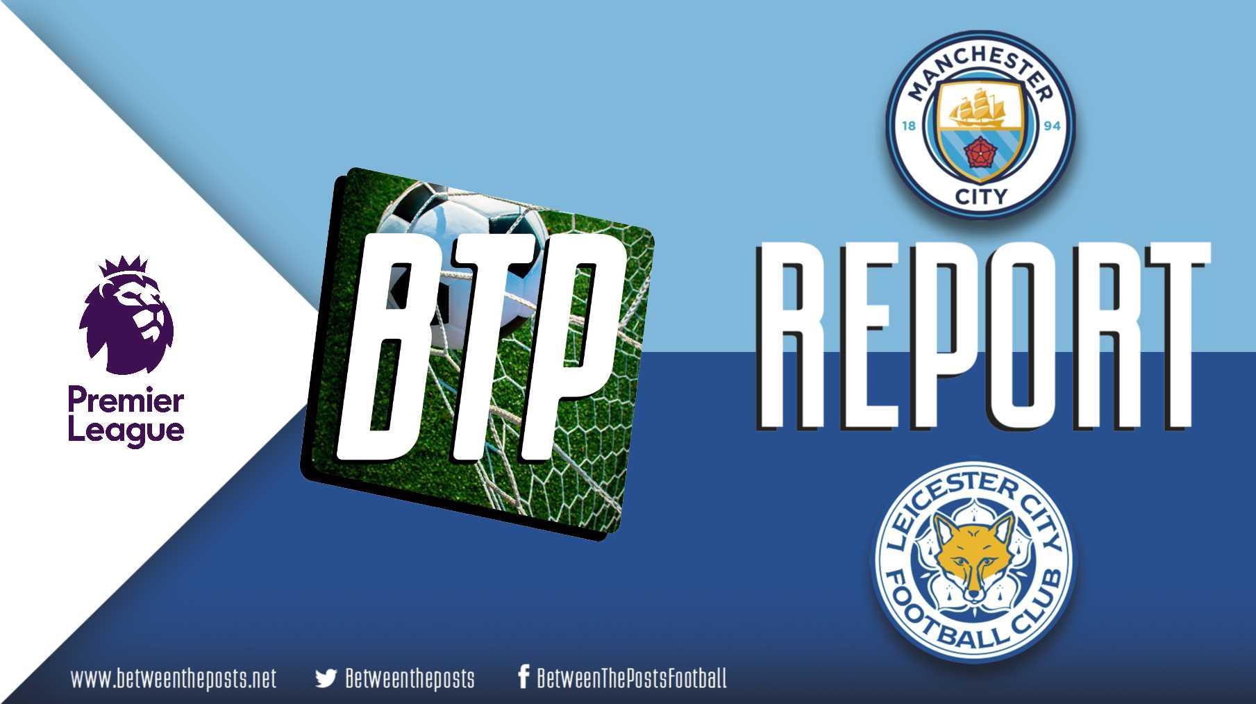 Tactical analysis Manchester City Leicester City 3-1 Premier League