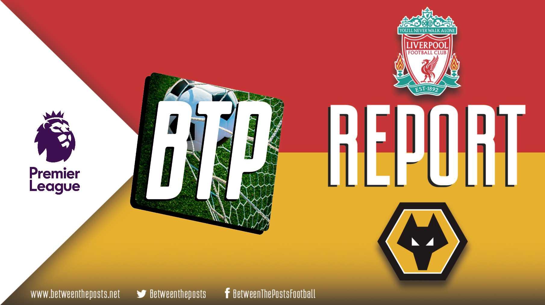 Tactical analysis Liverpool Wolverhampton Wanderers 1-0 Premier League