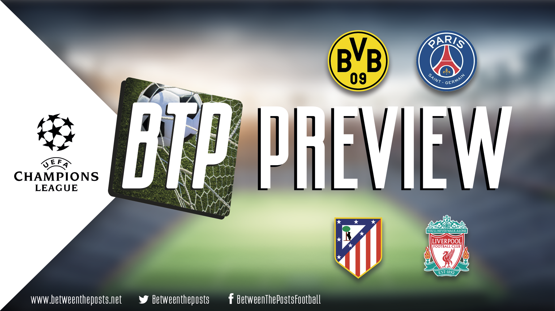 Champions League Tactical Preview Borussia Dortmund PSG Atletico Madrid Liverpool