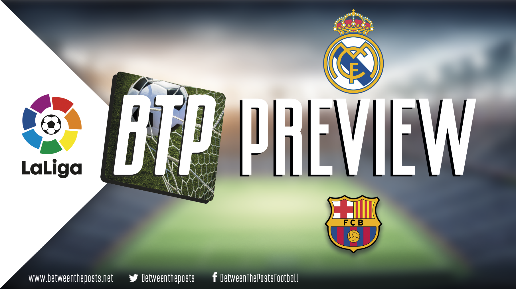 Tactical Preview Real Madrid Barcelona El Clasico Zidane Valverde Messi